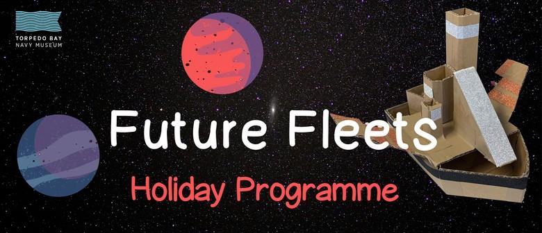 Future Fleets - Holiday Activity
