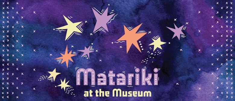 Matariki at the Museum