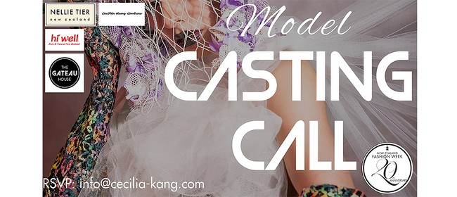 Cecilia Kang Couture, Nellie Tier 1st Model Casting Call