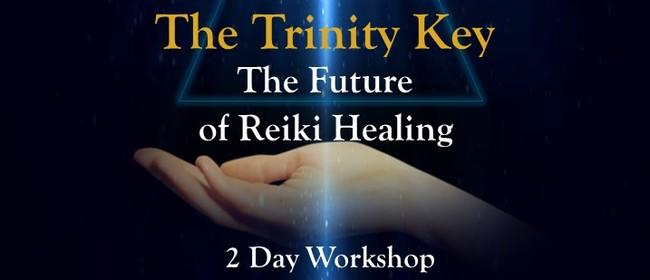 The Trinity Key The Future Of Reiki Healing Workshop