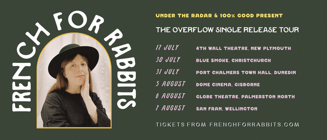 French for Rabbits - The Overflow Tour