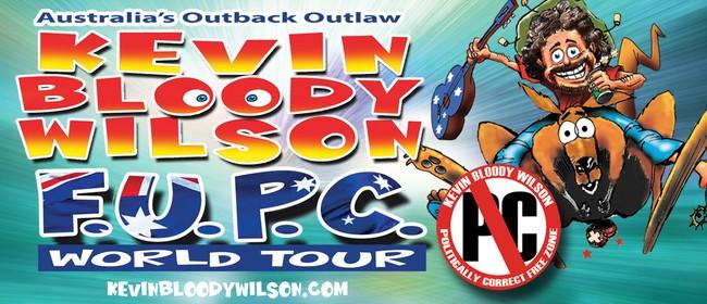 Kevin Bloody Wilson F.U.P.C NZ Tour