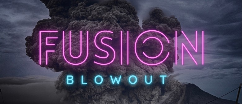 Fusion blowout