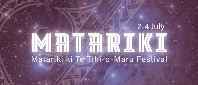 Matariki ki Te Tihi-o-Maru Festival
