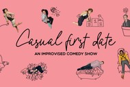 Image for event: Casual First Date: An Improvised Comedy Show!