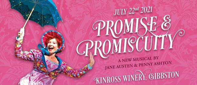 Promise & Promiscuity:  A Jane Austen & Penny Ashton Musical