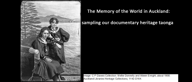 UNESCO: The Memory of the World in Auckland with Jane Wild