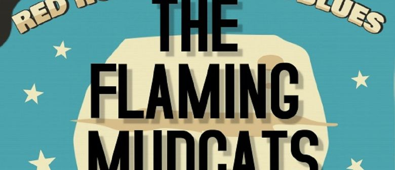 Flaming Mudcats