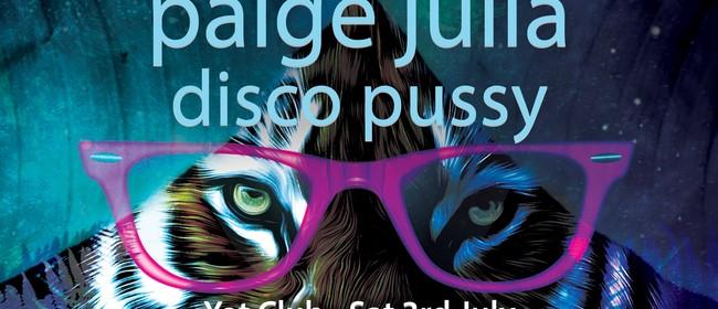 Paige Julia, Disco Pussy