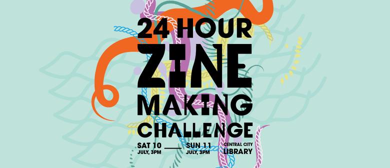 24 Hour Zinemaking Challenge