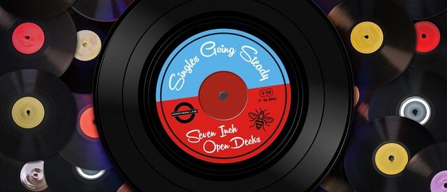 "Singles Going Steady; 7"" Open Decks"