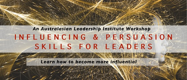 Influencing & Persuasion Skills For Leaders: POSTPONED