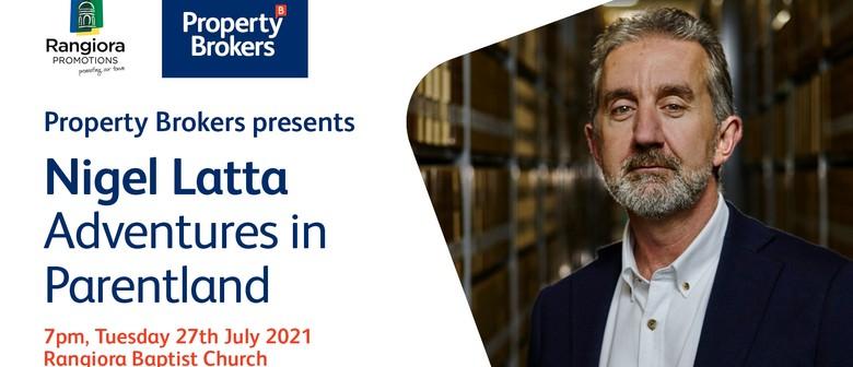 Property Brokers presents Nigel Latta