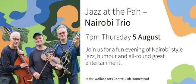 Jazz at the Pah: Nairobi Trio