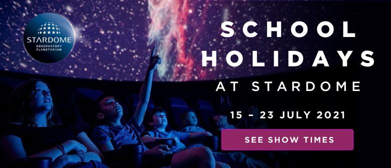 School Holidays at Stardome