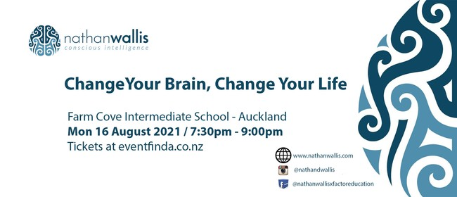 Change your Brain, Change your Life! - Auckland