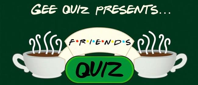 Friends Quiz Night - Wellington