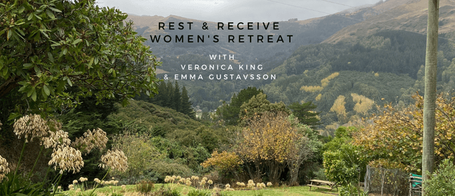 Rest and Receive Overnight Women's Retreat