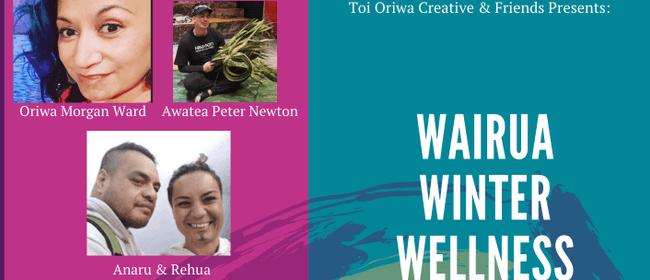 Wairua Winter Wellness Workshops