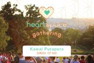 Heart Space Gathering - Kawai Purapura