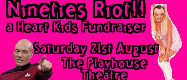 The Nineties Riot Nelson Heart Kids Fundraiser Dance Party