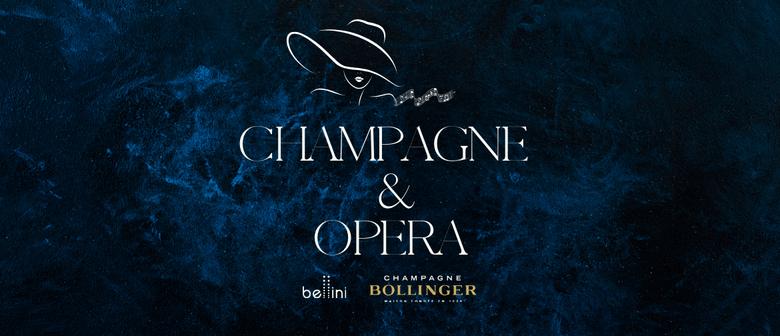 Champagne & Opera