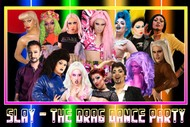 Image for event: SLAY: The Drag Dance Party (The Final SLAY): CANCELLED