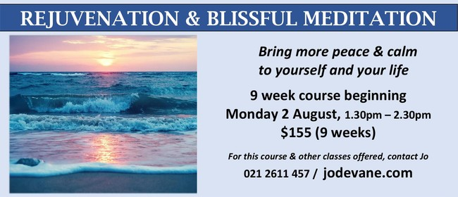 Rejuvenation & Blissful Meditation