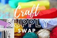 Craft Supply Swap