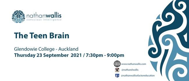 The Teen Brain - Auckland: CANCELLED