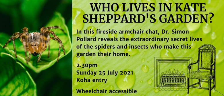 Fireside Chat: Who Lives In Kate Sheppard's Garden?