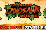 Image for event: The Amazing Dinosaur Discovery: CANCELLED