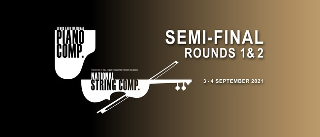National String and National Piano Competitions Semi-finals