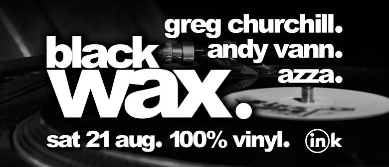 Black Wax (100 % Vinyl) #23: POSTPONED