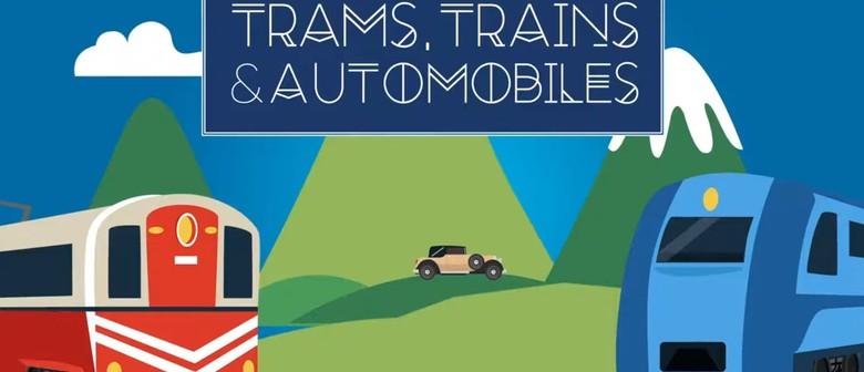 Trams Trains & Automobiles