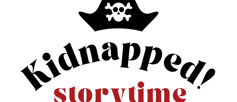 Kidnapped! Storytime