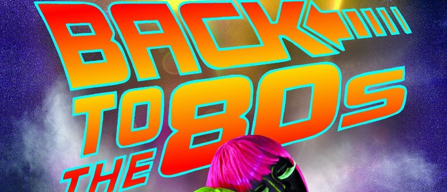 Back to the 80s - Glow Party: CANCELLED