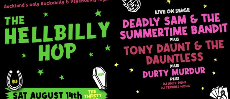 The Hellbilly Hop - Deadly Sam & The Summertime Bandit