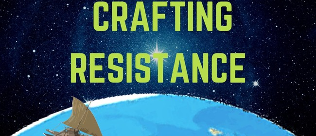 Crafting Resistance: Peace in the Pacific