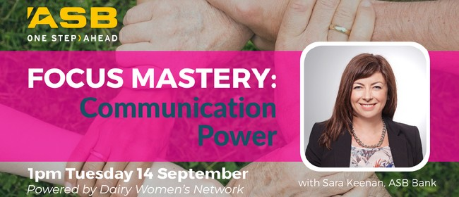 Focus Mastery - Communication Power Webinar
