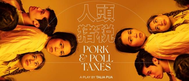 Pork & Poll Taxes