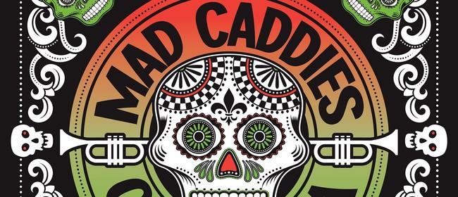 Mad Caddies - 25th Anniversary Tour