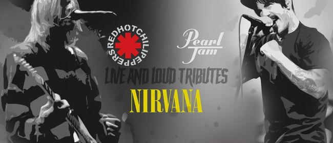 Live and Loud Tributes - Nirvana, RHCP, Pearl Jam