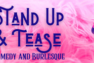 Image for event: Stand Up and Tease