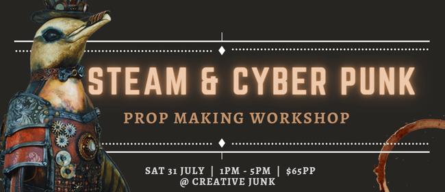 Steam & Cyber Punk Prop Making Workshop