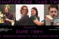 Image for event: Chapter One Take Two: Dune (1984)