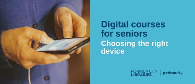 Digital Courses for Seniors: Choosing the Right Device