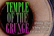 Temple of the Grunge