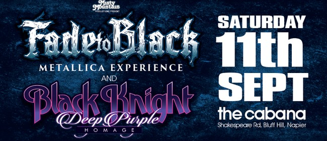 Fade To Black / Metallica and Black Knight / Deep Purple: CANCELLED