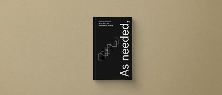 Book Launch: As needed, as possible (Tāmaki)